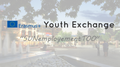 """Erasmus+ Youth Exchange """"SUNemployementTOO"""""""