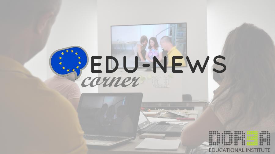 EDU-NEWS corner:   02 – 06 July, 2018